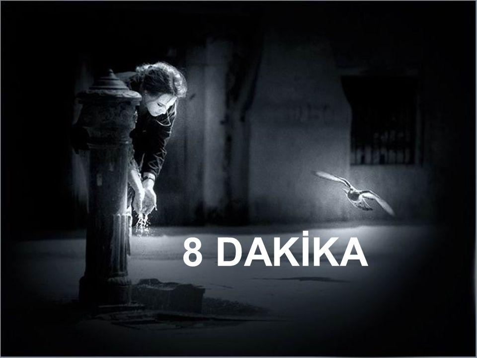 8 DAKİKA