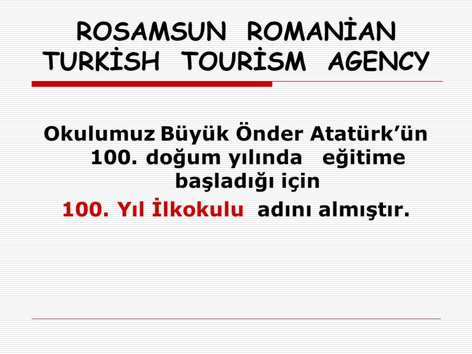 Okulumuz Büyük Önder Atatürk'ün 100. doğum yılında eğitime başladığı için 100.