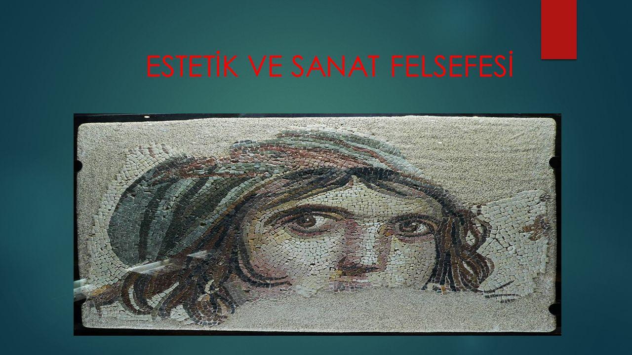 ESTETİK VE SANAT FELSEFESİ
