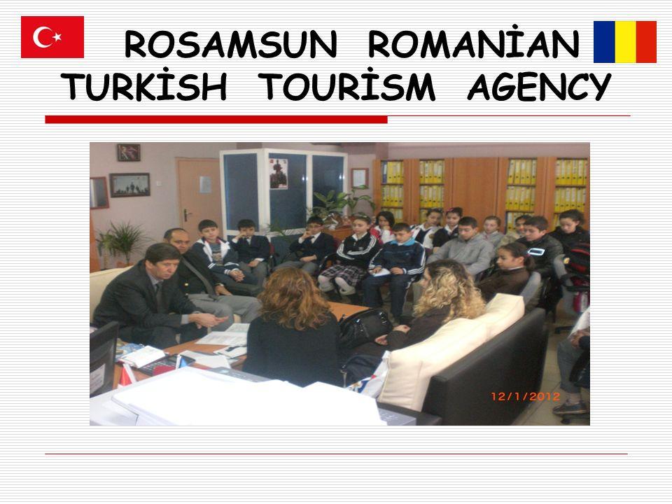 ROSAMSUN ROMANİAN TURKİSH TOURİSM AGENCY