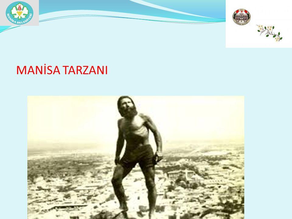 MANİSA TARZANI