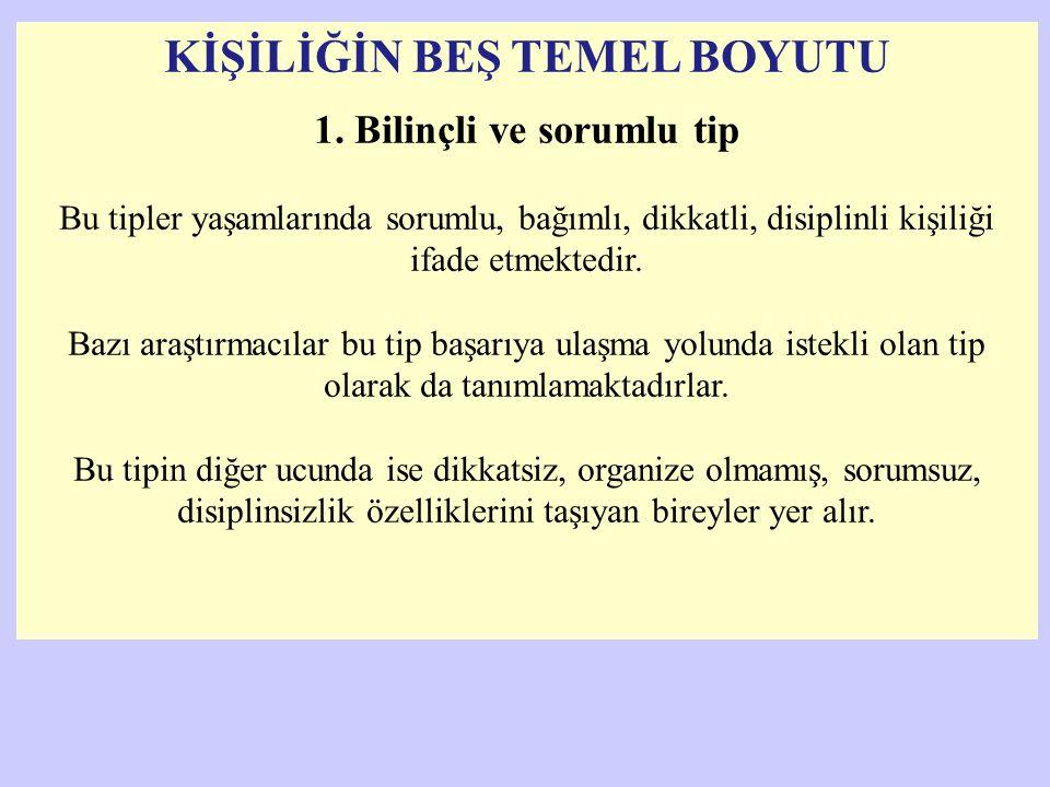 KİŞİLİĞİN BEŞ TEMEL BOYUTU 2.