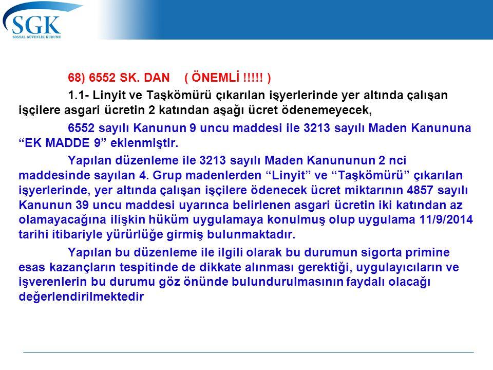 68) 6552 SK. DAN ( ÖNEMLİ !!!!.