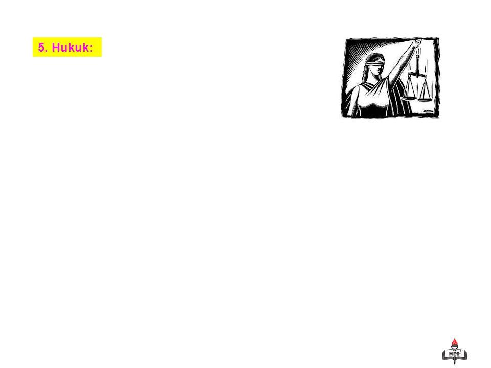 13 5. Hukuk: