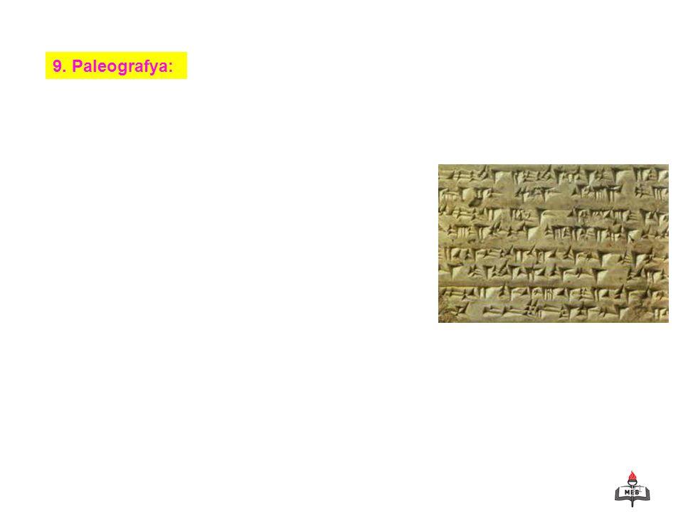 21 9. Paleografya: