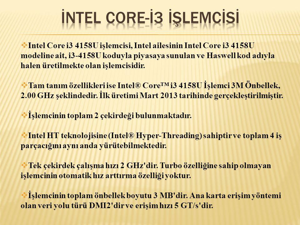  Intel Core i3 4158U işlemcisi, Intel ailesinin Intel Core i3 4158U modeline ait, i3-4158U koduyla piyasaya sunulan ve Haswell kod adıyla halen üreti