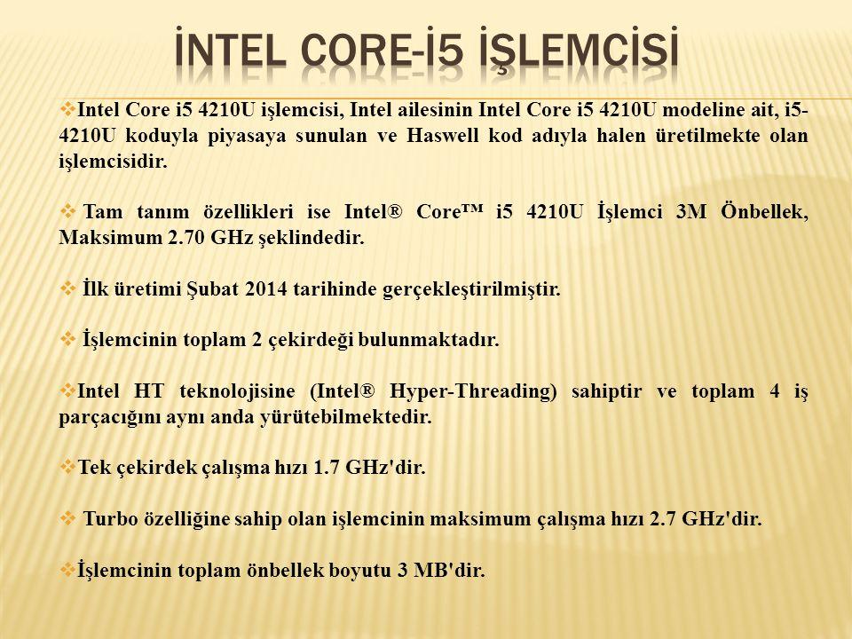  Intel Core i5 4210U işlemcisi, Intel ailesinin Intel Core i5 4210U modeline ait, i5- 4210U koduyla piyasaya sunulan ve Haswell kod adıyla halen üret