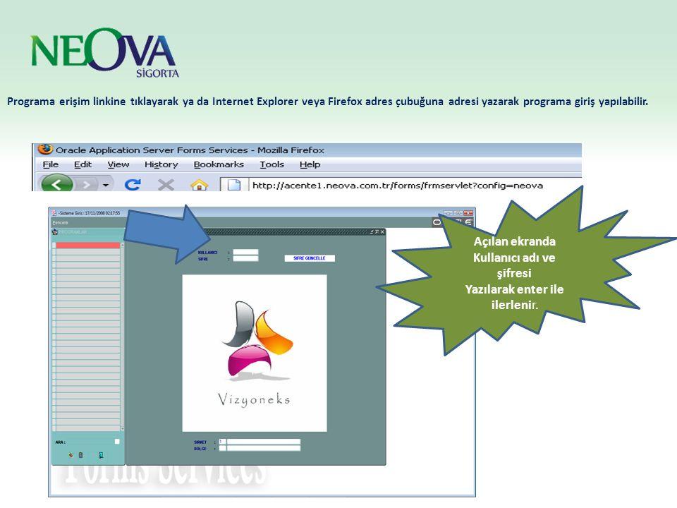 Programa erişim linkine tıklayarak ya da Internet Explorer veya Firefox adres çubuğuna adresi yazarak programa giriş yapılabilir. Açılan ekranda Kulla