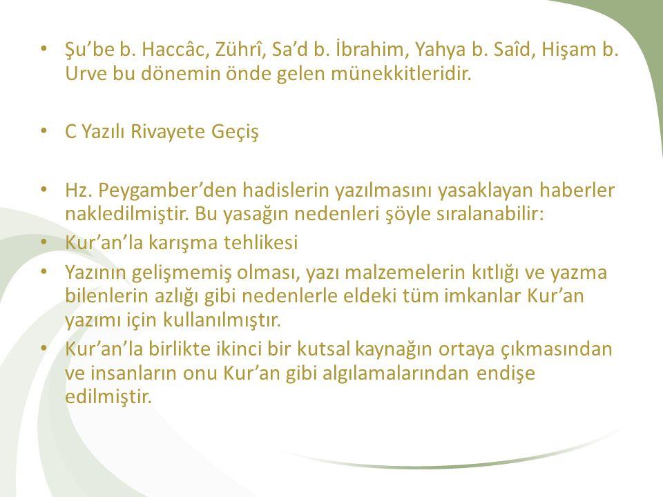 Bununla birlikte Hz.Peygamber'in Abdullah b.