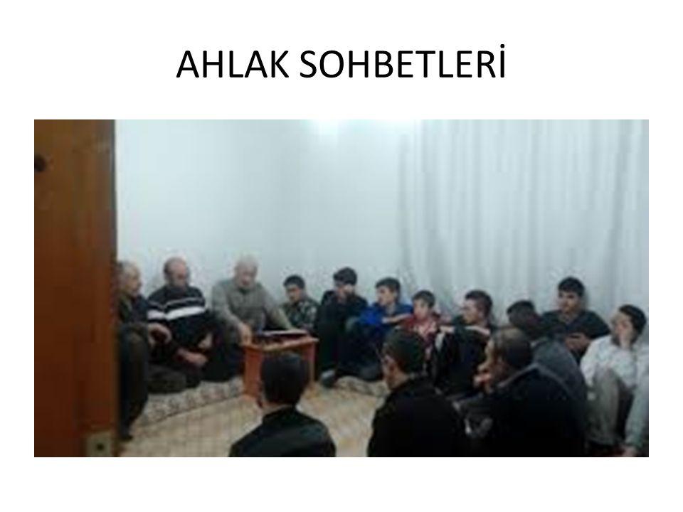 AHLAK SOHBETLERİ