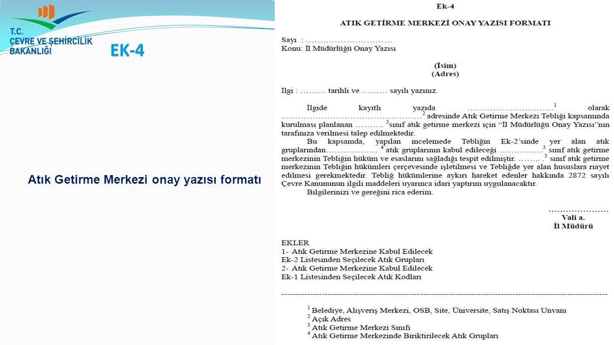 EK-4 Atık Getirme Merkezi onay yazısı formatı