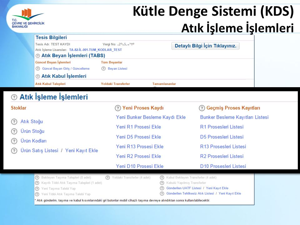 Kütle Denge Sistemi (KDS) Atık İşleme İşlemleri