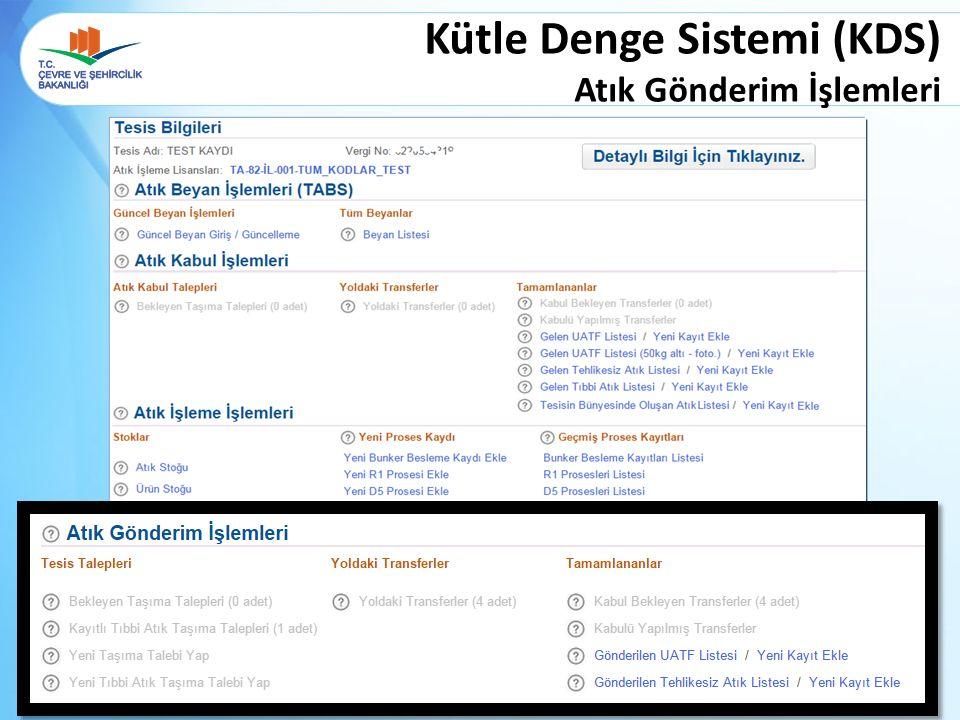 Kütle Denge Sistemi (KDS) Atık Gönderim İşlemleri