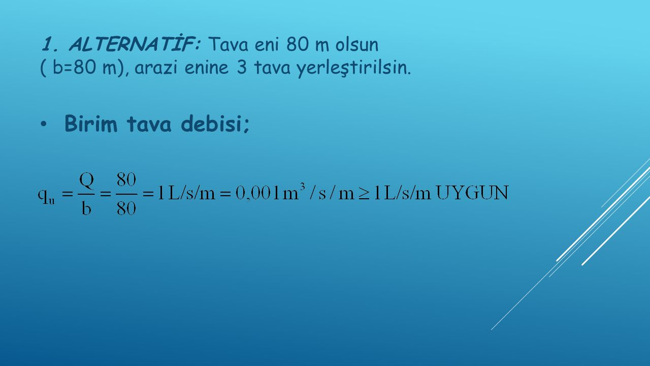 Maksimum akış uzunluğu; n= 0,15 Yonca vb.