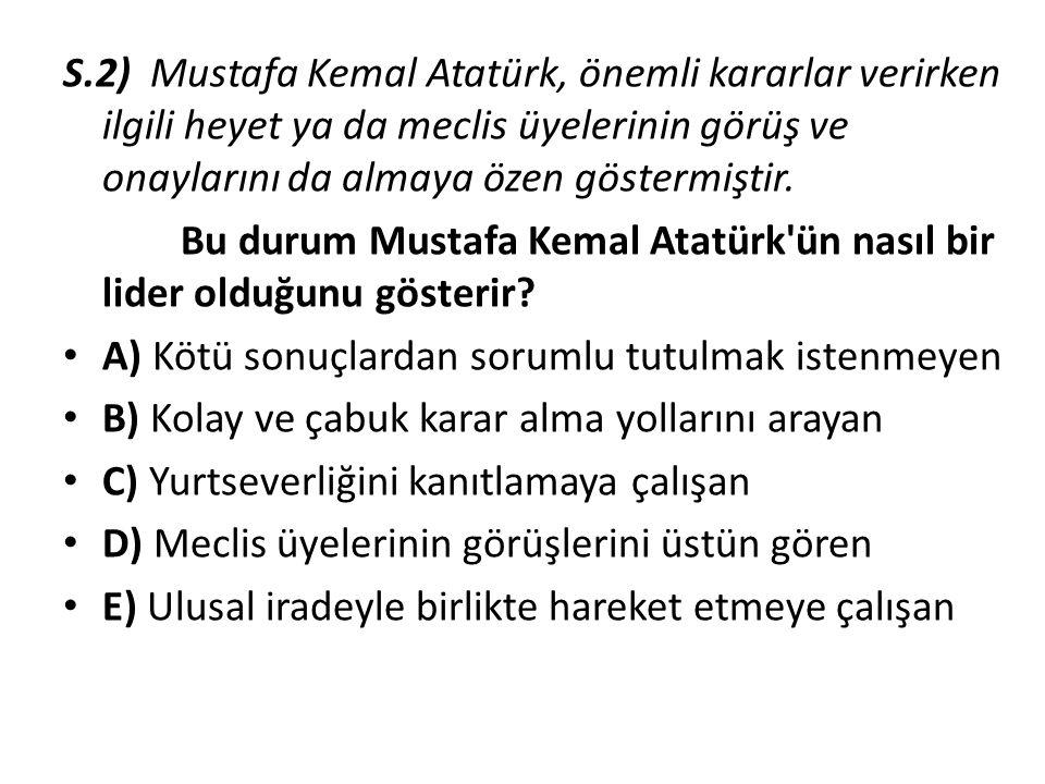 S.1) Mustafa Kemal Atatürk, l.