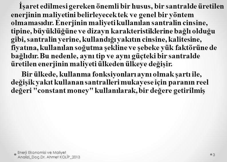 Enerji Ekonomisi ve Maliyet Analizi_Doç.Dr. Ahmet KOLİP_2013 14