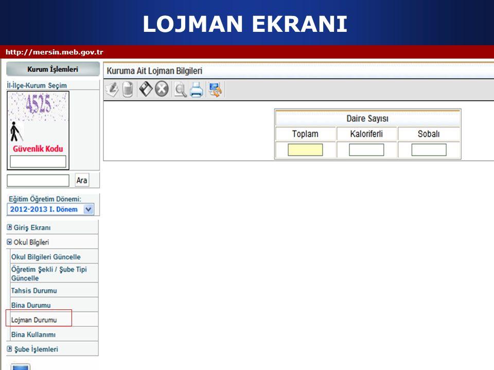 http://mersin.meb.gov.tr LOJMAN EKRANI