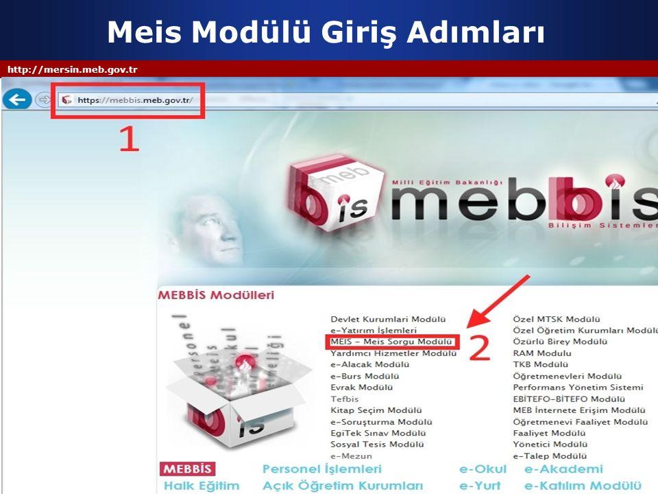 http://mersin.meb.gov.tr Meis Modülü Giriş Adımları
