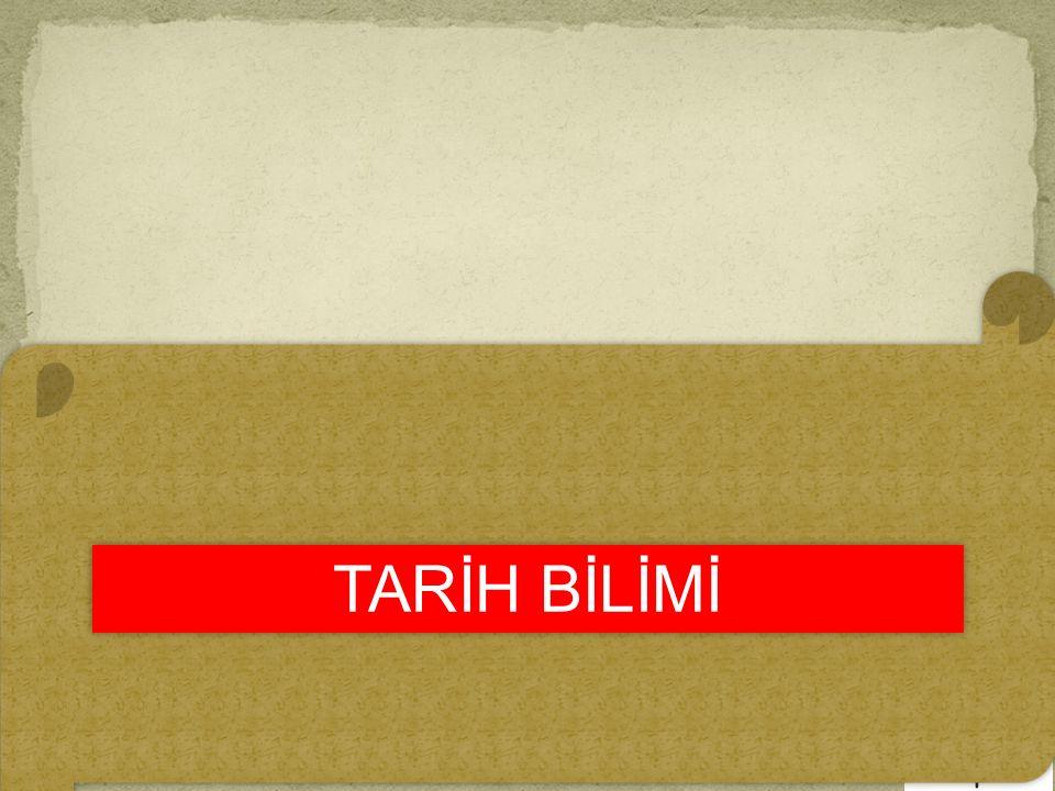 TARİH BİLİMİ