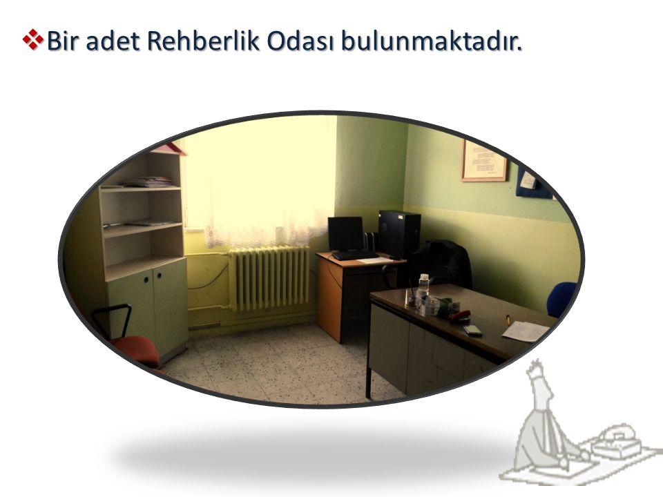 BBBBir adet Rehberlik Odası bulunmaktadır.