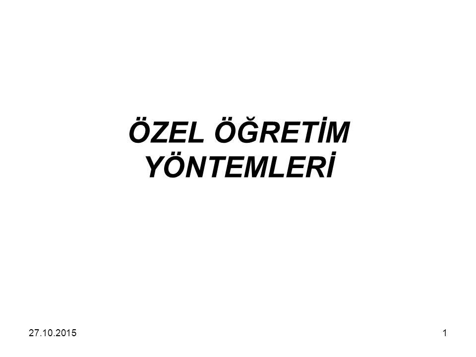 ÖZEL ÖĞRETİM YÖNTEMLERİ 127.10.2015