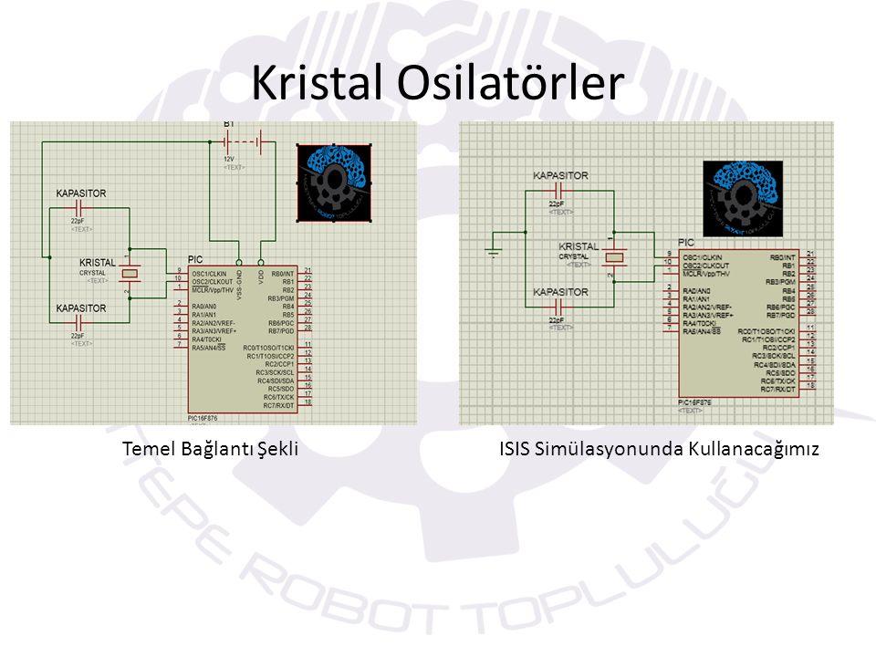 Kristal Osilatörler Temel Bağlantı ŞekliISIS Simülasyonunda Kullanacağımız