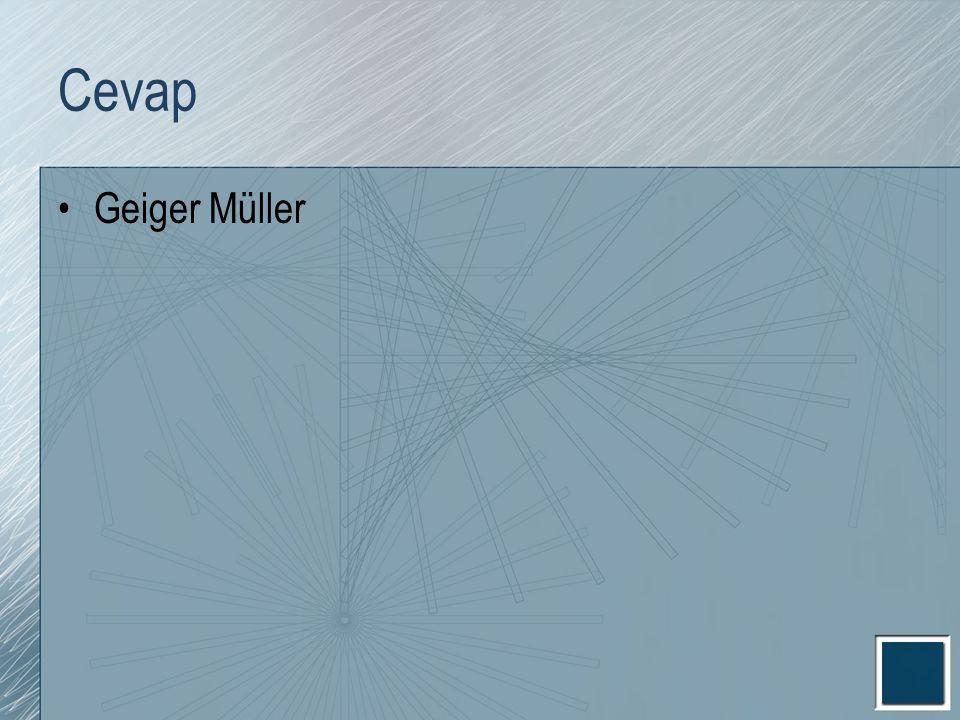 Cevap Geiger Müller