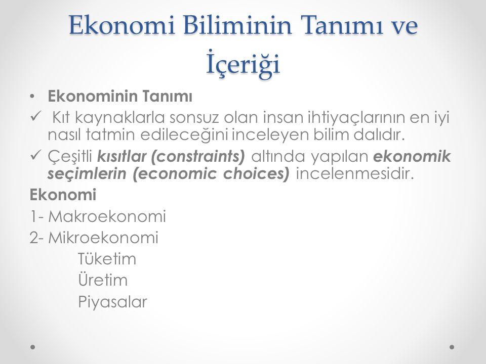 Ekonomi Politikasının Temel Hedefleri Üretim, üretim faktörlerinin (emek, sermaye, doğal kaynaklar, girişimcilik) mal ve hizmetlere dönüştürülmesi faaliyetidir.