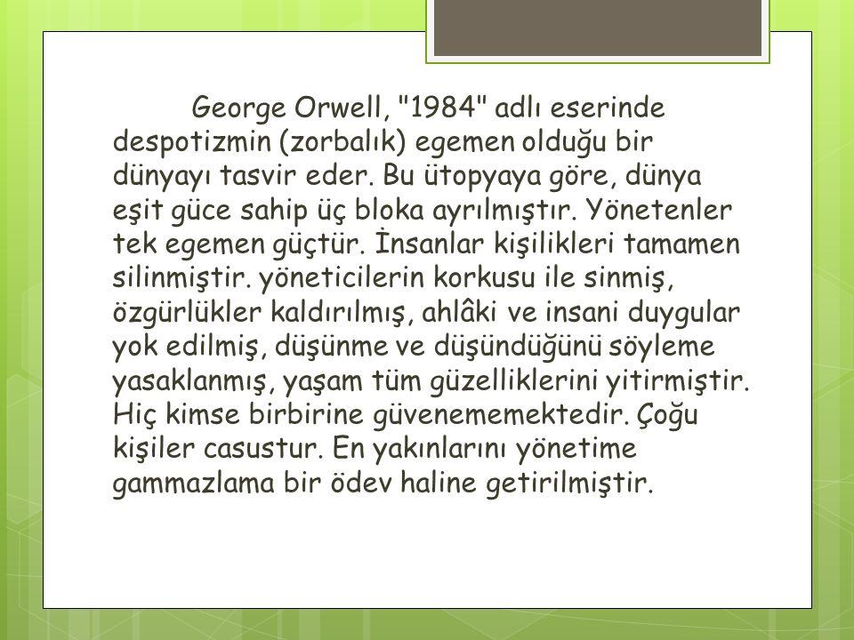 G. Orwell'in Ütopyası