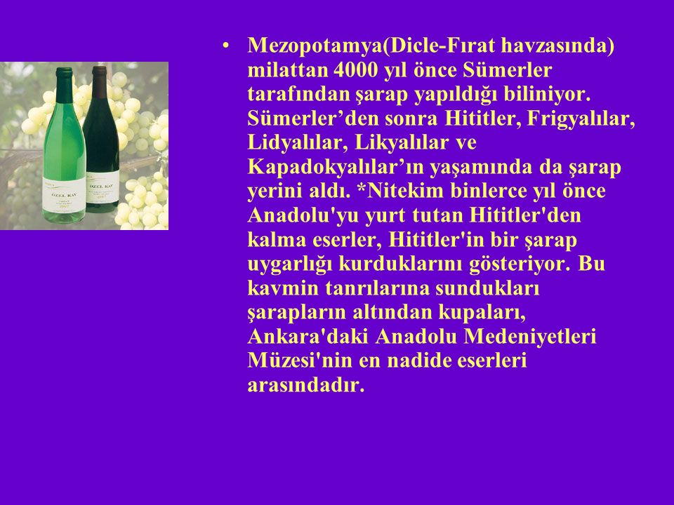 SO2 nin uygulanmasının amaçları: *Sağlıklı ve düzenli bir fermentasyon sağlamak *Üzümlere bulaşan yabancı mikroorganizmaların faaliyetlerini engellemek *şarap üretiminin tüm aşamalarında şarap hastalıklarını engellemek *hava ile teması ile beraber gerçekleşen oksidatif olayları engellemek.Örenğin rengin fazla koyulaşması gibi.