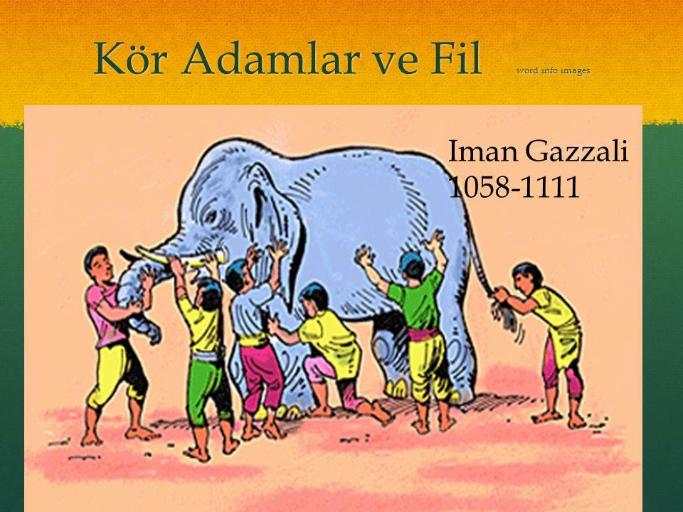 Kör Adamlar ve Fil word ınfo ımages Iman Gazzali 1058-1111