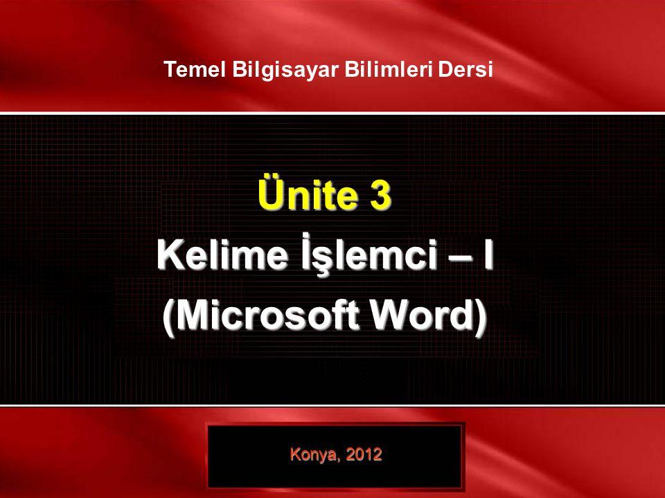 UYGULAMAYI BAŞLATMA Uygulama masaüstünüzdeki Microsoft Word 2010 simgesine veya Başlat-Tüm Programlar-Microsoft Office-Microsoft Office 2010 yolu kullanılarak başlatılır.