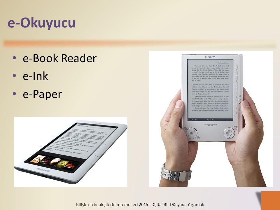 e-Okuyucu e-Book Reader e-Ink e-Paper Bilişim Teknolojilerinin Temelleri 2015 - Dijital Bir Dünyada Yaşamak