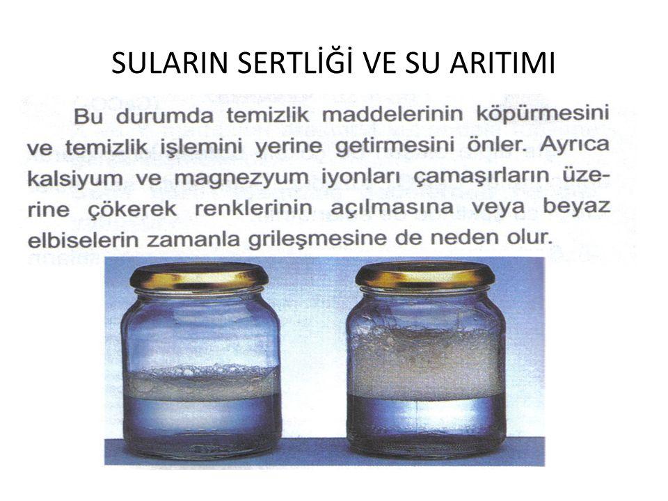 SULARIN SERTLİĞİ VE SU ARITIMI