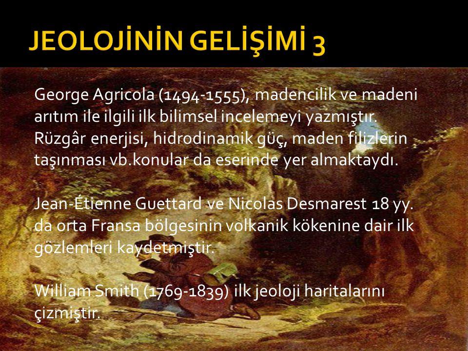 George Agricola (1494-1555), madencilik ve madeni arıtım ile ilgili ilk bilimsel incelemeyi yazmıştır. Rüzgâr enerjisi, hidrodinamik güç, maden filizl