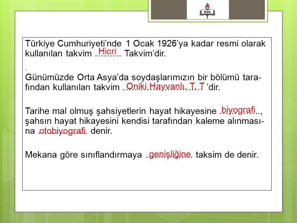 Türkiye Cumhuriyeti'nde 1 Ocak 1926'ya kadar resmi olarak kullanılan takvim ……… Takvim'dir.