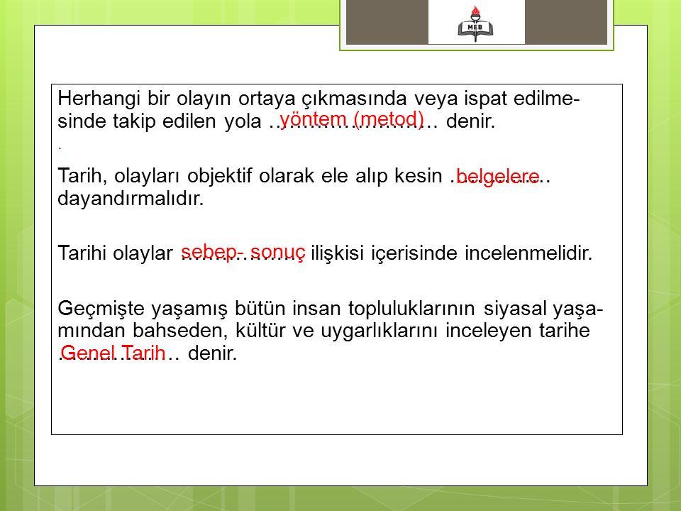 Anadolu tarihi, Fransa tarihi gibi sınıflandırmalar tarihin …………..