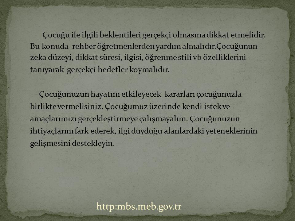 ANNE- BABALAR ÇOCUKLARINI DAHA İYİ TANIMAK İÇİN NELER YAPAMALIDIR. http:mbs.meb.gov.tr