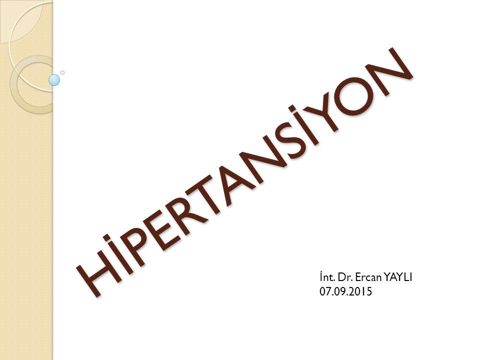 Sevk kriterleri İ kili ilaçla kontrol edilemeyen hipertansiyon Sekonder hipertansiyon süphesi varsa