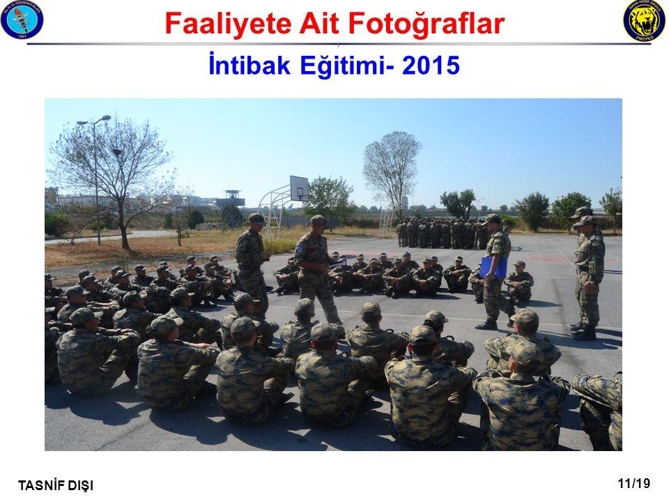11/19 TASNİF DIŞI Faaliyete Ait Fotoğraflar I İntibak Eğitimi- 2015