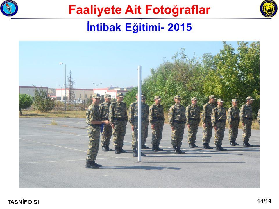 14/19 TASNİF DIŞI Faaliyete Ait Fotoğraflar I İntibak Eğitimi- 2015