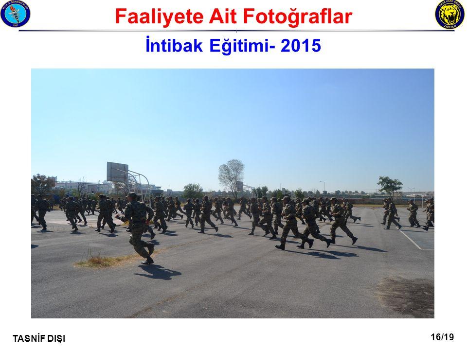 16/19 TASNİF DIŞI Faaliyete Ait Fotoğraflar I İntibak Eğitimi- 2015
