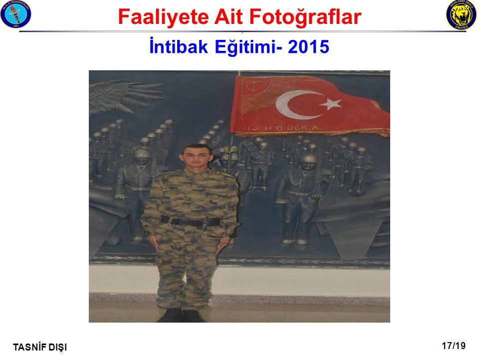 17/19 TASNİF DIŞI Faaliyete Ait Fotoğraflar I İntibak Eğitimi- 2015