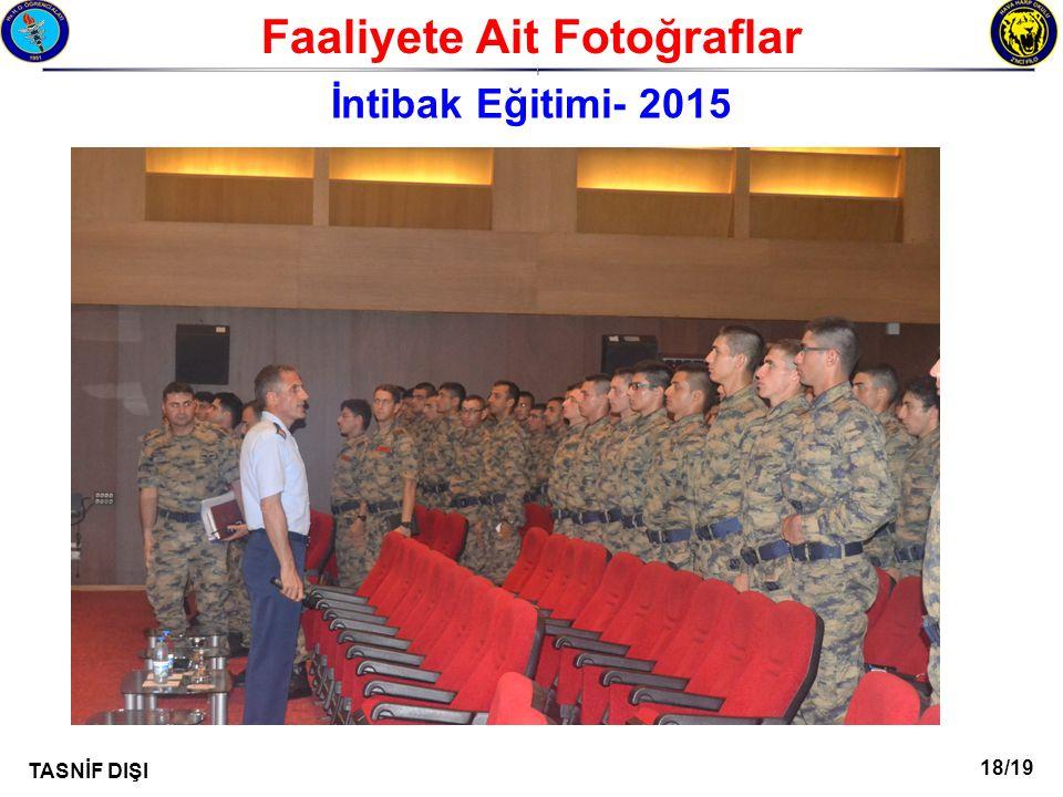 18/19 TASNİF DIŞI Faaliyete Ait Fotoğraflar I İntibak Eğitimi- 2015