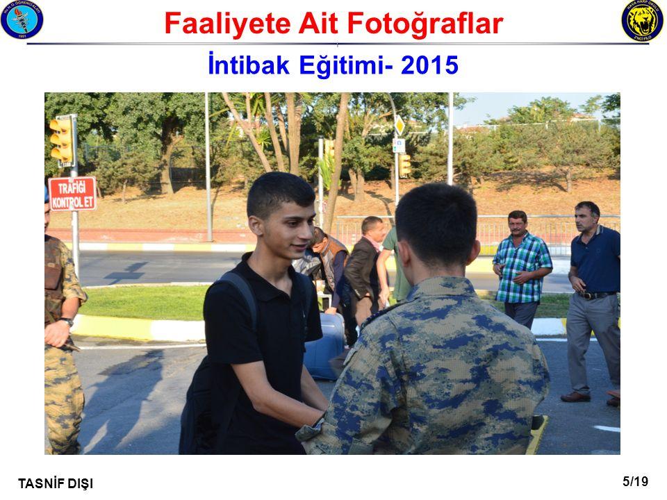 5/19 TASNİF DIŞI Faaliyete Ait Fotoğraflar I İntibak Eğitimi- 2015