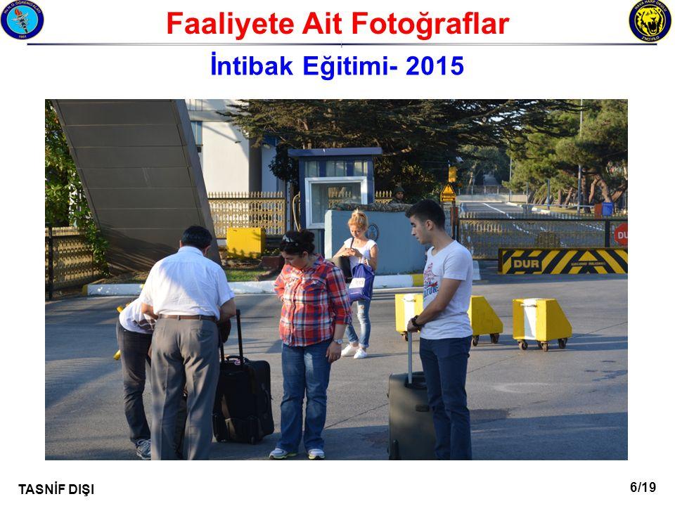 6/19 TASNİF DIŞI Faaliyete Ait Fotoğraflar I İntibak Eğitimi- 2015
