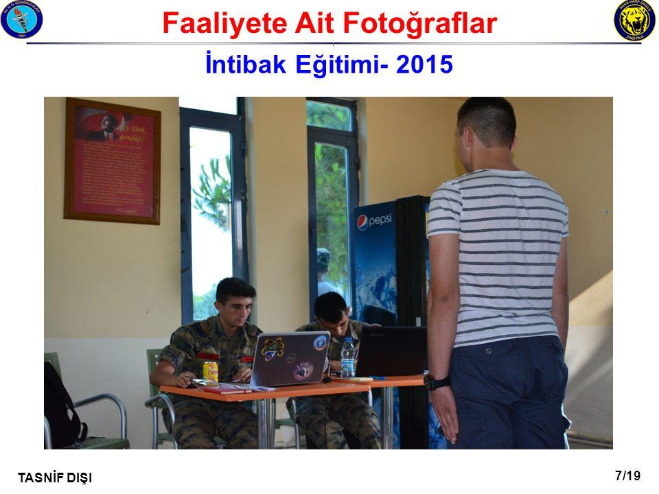 7/19 TASNİF DIŞI Faaliyete Ait Fotoğraflar I İntibak Eğitimi- 2015