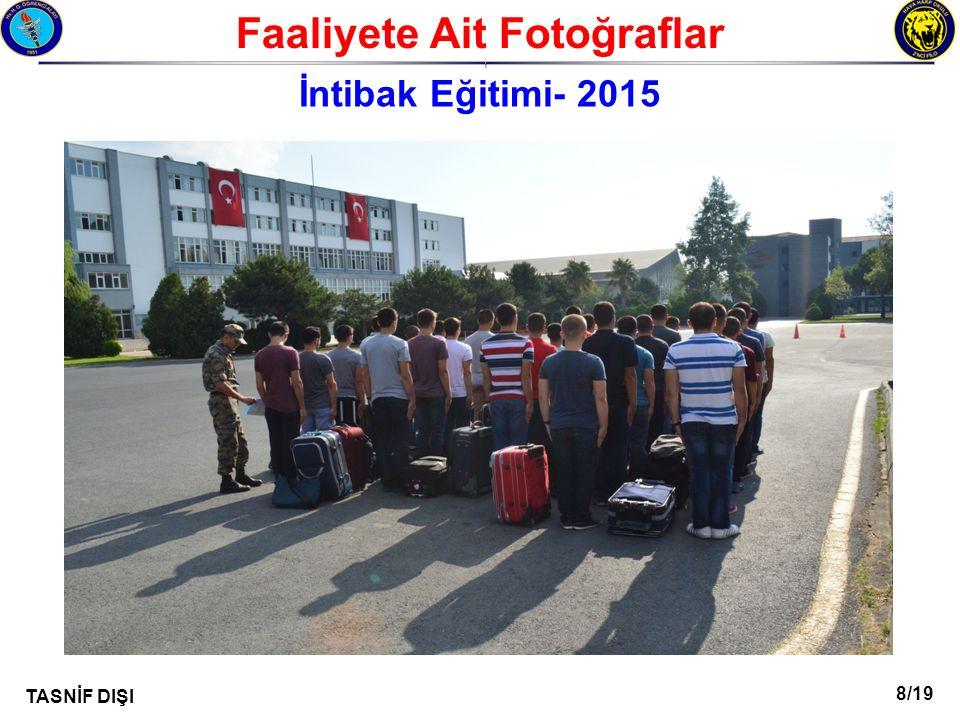 8/19 TASNİF DIŞI Faaliyete Ait Fotoğraflar I İntibak Eğitimi- 2015