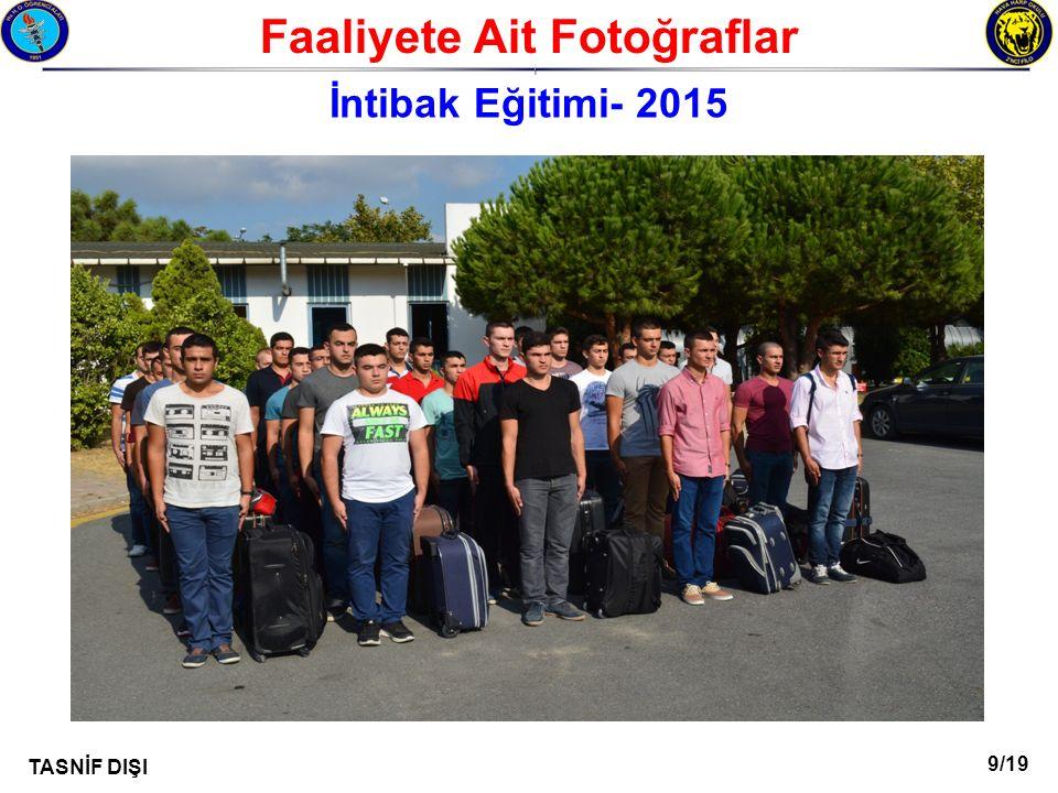 9/19 TASNİF DIŞI Faaliyete Ait Fotoğraflar I İntibak Eğitimi- 2015