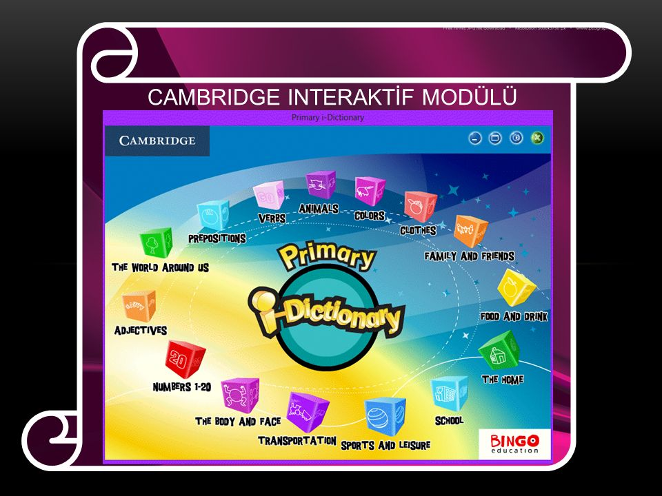 CAMBRIDGE INTERAKTİF MODÜLÜ